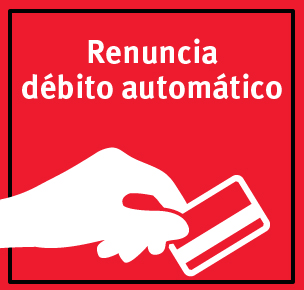 Renuncia al Débito automático